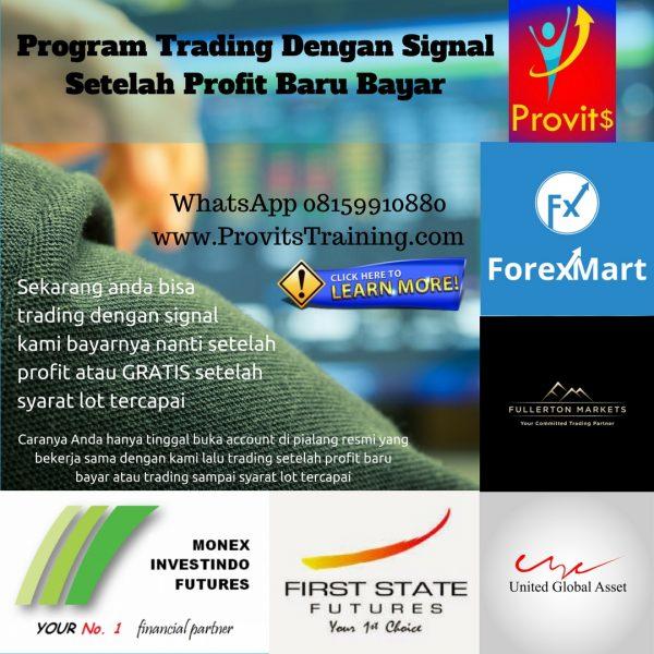 Program Trading Dengan Signal Setelah Profit Baru Bayar