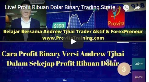 Profit Ribuan Dolar Binary Trading Strategy Andrew Tjhai