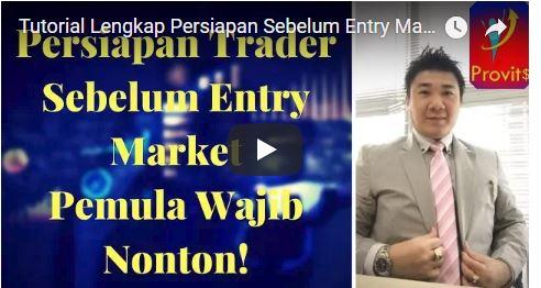 Tutorial Lengkap Persiapan Sebelum Entry Market
