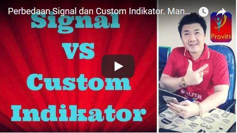Perbedaan Signal dan Custom Indikator. Mana Yang Paling Cocok Buat Kamu?