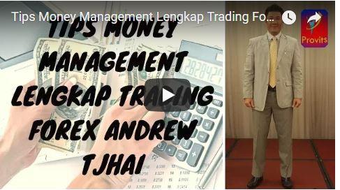 Tips Money Management Lengkap Trading Forex Andrew Tjhai