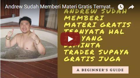 Andrew Sudah Memberi Materi Gratis Ternyata Hal Ini yang Diminta Trader Supaya Gratis Juga