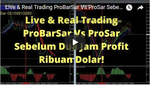 Real & Live Trading ProBarSar Vs ProSar Sebelum Dua Jam Profit Ribuan Dolar!