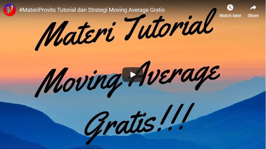 Tutorial dan Strategy Menggunakan Moving Average Terbaik