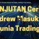 Lanjutan Cerita Andrew Masuk ke Dunia Trading